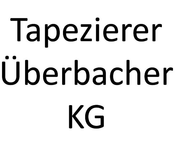 Tapezierer Überbacher KG