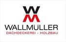 Wallmüller Dachdeckerei und Holzbau GmbH