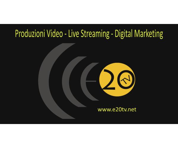 E20 Tv Produzioni Video