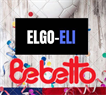 ELGO-ELI    BEBETTO