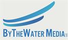 ByTheWater Media, LLC